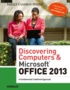 Discovering Computers & Microsoft Office 2013
